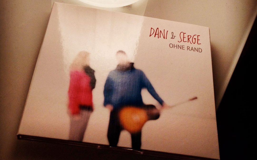 "CD Release Party Dani & Serge ""Ohne Rand"""